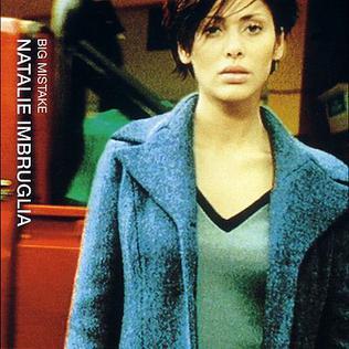 Big Mistake 1998 single by Natalie Imbruglia