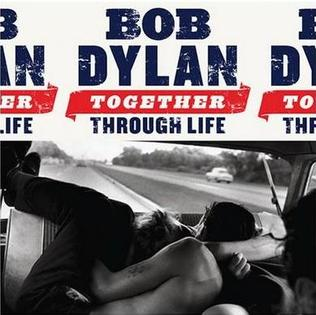 Image result for bob dylan together through life album
