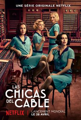 Picture of a TV show: Cable Girls