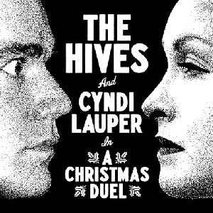 A Christmas Duel 2008 single by Cyndi Lauper and The Hives