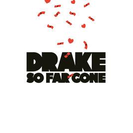 <i>So Far Gone</i> (EP) 2009 EP by Drake