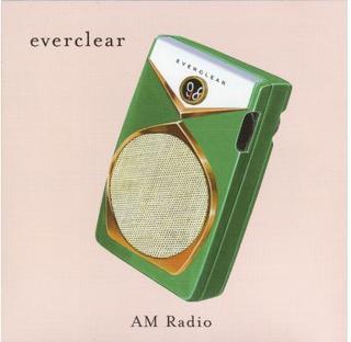 AM Radio (song) Everclear single