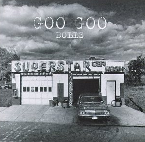 Superstar Car Wash Goo Goo Dolls Review