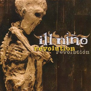 <i>Revolution Revolución</i> 2001 studio album by Ill Niño