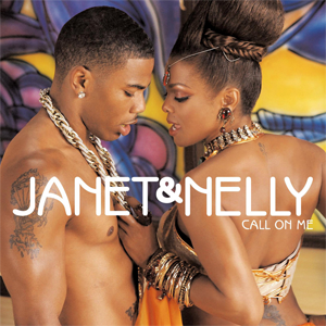 Call on Me (Janet Jackson song) 2006 single by Janet Jackson featuring Nelly