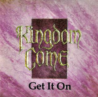 Get It On (Kingdom Come song) - Wikipedia