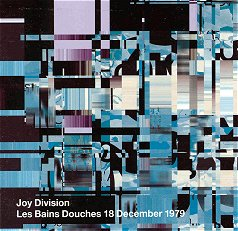 <i>Les Bains Douches 18 December 1979</i> 2001 live album by Joy Division