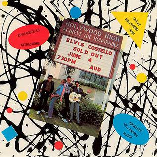 <i>Live at Hollywood High</i> 2010 live album by Elvis Costello