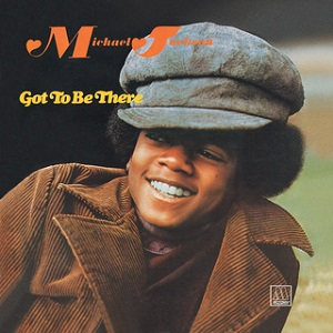<i>Got to Be There</i> 1972 studio album by Michael Jackson