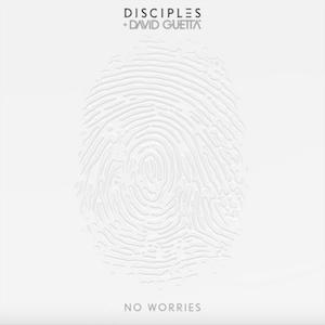 No Worries (Disciples and David Guetta song)