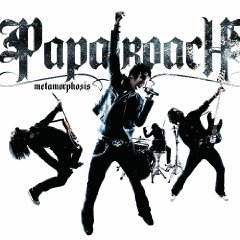 <i>Metamorphosis</i> (Papa Roach album) Papa Roach album