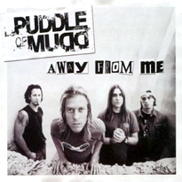 Puddle of mudd away from me.png
