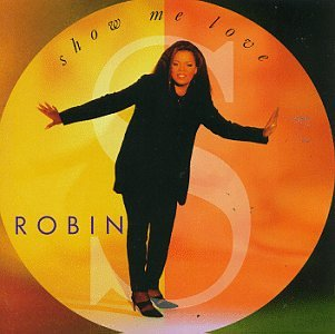 Robin S 'Show Me Love' Artwork