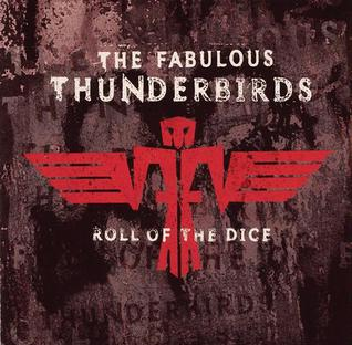 <i>Roll of the Dice</i> 1995 studio album by The Fabulous Thunderbirds