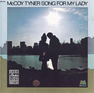 McCoy Tyner Song_for_My_Lady
