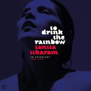 <i>To Drink the Rainbow</i> 2019 compilation album by Tanita Tikaram