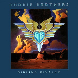 <i>Sibling Rivalry</i> (The Doobie Brothers album) 2000 studio album by The Doobie Brothers