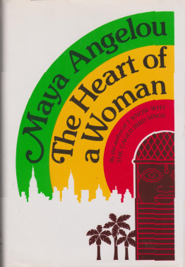 "Book cover, the outlines of two profiles, one of a male child and the other of a Black female in shades of black and blue are on the left side, while a red flower is on the center bottom. The words, ""Maya Angelou"" and ""The Heart of a Woman"", in large white letters, run from the top center to bottom."