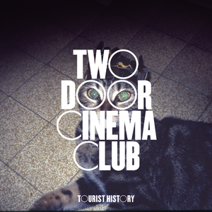 Download two door cinema club tourist history