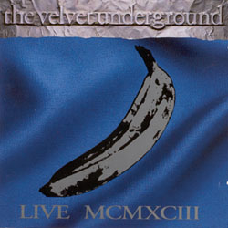 <i>Live MCMXCIII</i> 1993 live album by The Velvet Underground