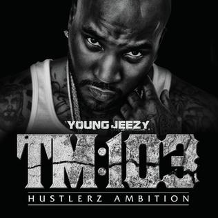 Andrew Rivkin: TM103 by Young Jeezy