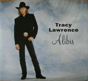 TRACY LAWRENCE - ALIBIS LYRICS - SONGLYRICS.com