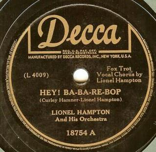 Hey! Ba-Ba-Re-Bop song performed by Lionel Hampton