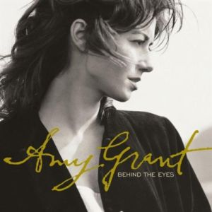 Amy Grant - Behind the Eyes 1994