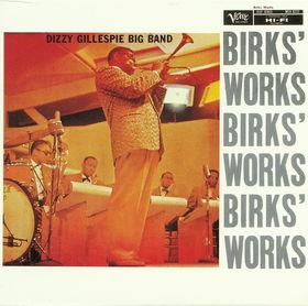 <i>Birks Works</i> 1957 studio album by Dizzy Gillespie