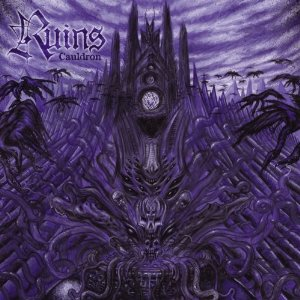 <i>Cauldron</i> (Ruins album) album by Ruins