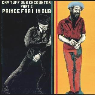 <i>Cry Tuff Dub Encounter Part 2</i> 1979 studio album by Prince Far I