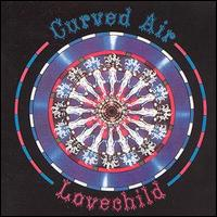 <i>Lovechild</i> (Curved Air album) 1990 studio album by Curved Air
