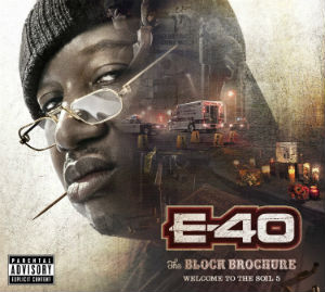 <i>The Block Brochure: Welcome to the Soil 5</i> 2013 studio album by E-40