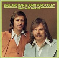 <i>Nights Are Forever</i> album by England Dan & John Ford Coley