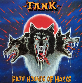 <i>Filth Hounds of Hades</i> 1982 studio album by Tank