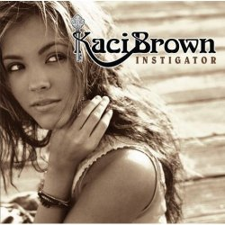 Kaci Brown :: Instigator ::