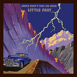 <i>Feats Dont Fail Me Now</i> 1974 studio album by Little Feat