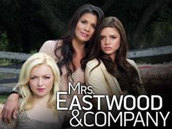<i>Mrs. Eastwood & Company</i>