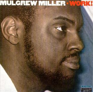 <i>Work!</i> 1986 studio album by Mulgrew Miller