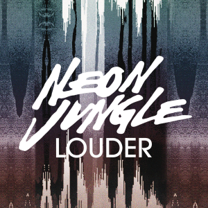 Neon Jungle - Louder (studio acapella)