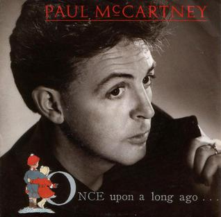 Titelbild des Gesangs Once Upon a Long Ago von Paul McCartney