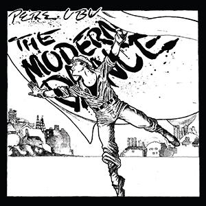 <i>The Modern Dance</i> 1978 studio album by Pere Ubu