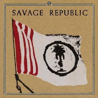 Savage Republic Tragic Figure