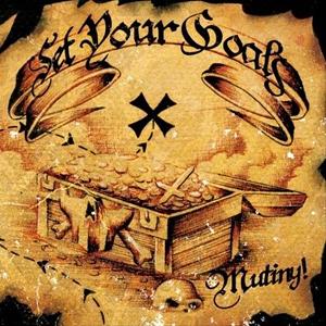 <i>Mutiny!</i> 2006 album by Set Your Goals