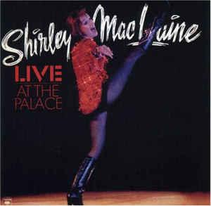 <i>Shirley MacLaine Live at the Palace</i> 1976 live album by Shirley MacLaine