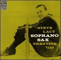 <i>Soprano Sax</i> (Steve Lacy album) 1958 studio album by Steve Lacy