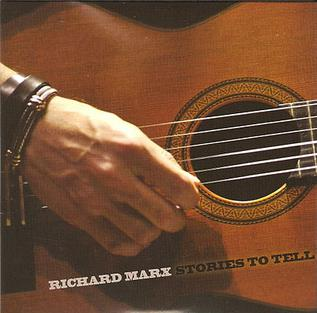 <i>Stories to Tell</i> 2010 studio album by Richard Marx