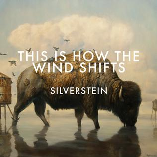 <i>This Is How the Wind Shifts</i> 2013 album by Silverstein