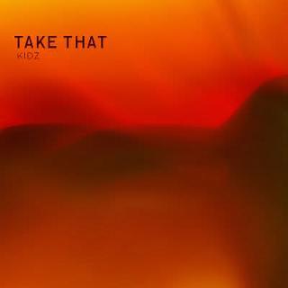 Kidz (song) 2011 single by Take That