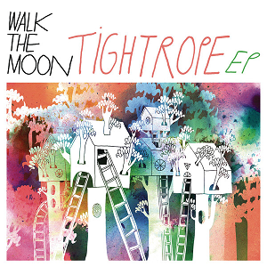 <i>Tightrope</i> (EP) 2013 EP by Walk the Moon